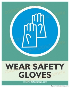 Wear Safety Gloves