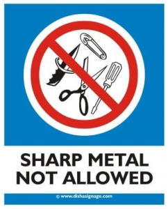 Sharp Metal Not Allowed